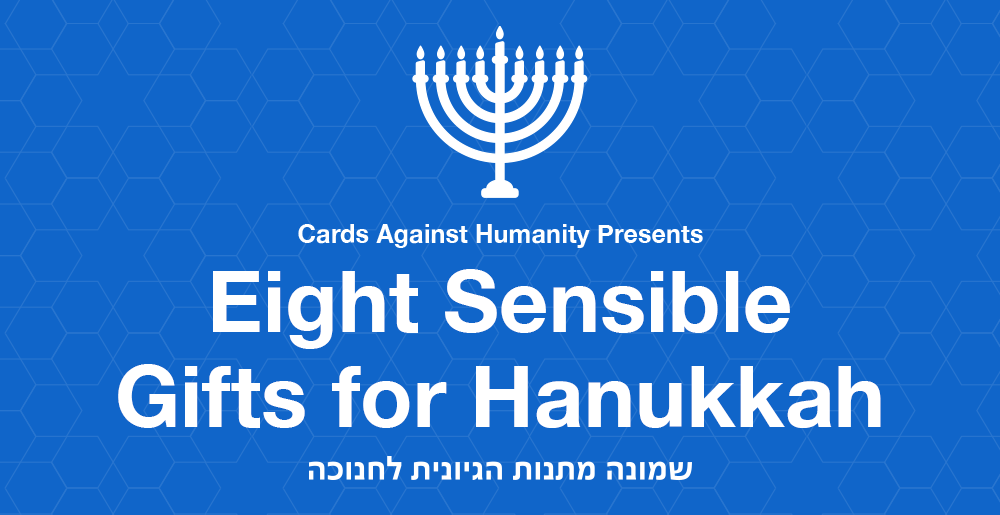 Cards Against Humanity\'s Eight Sensible Gifts for Hanukkah